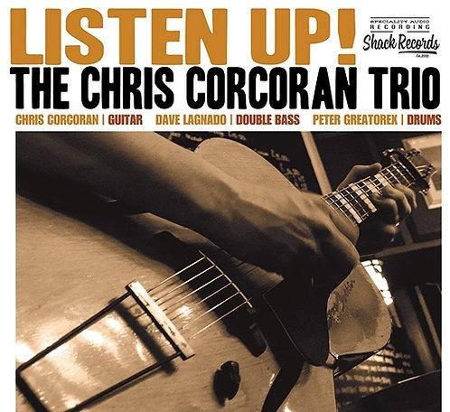 Chris Corcoran Trio - Listen Up!