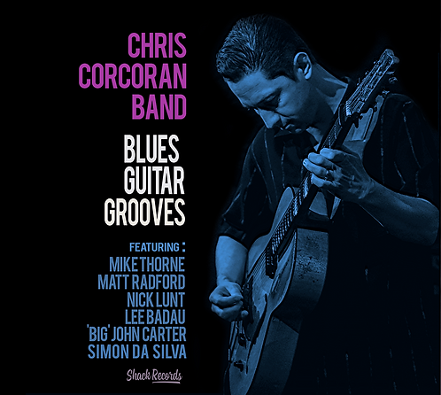 Chris Corcoran Band | Blues Guitar Grooves