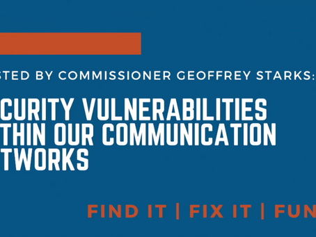 The Security Threat within our Communications Networks: Find it, Fix it, Fund it