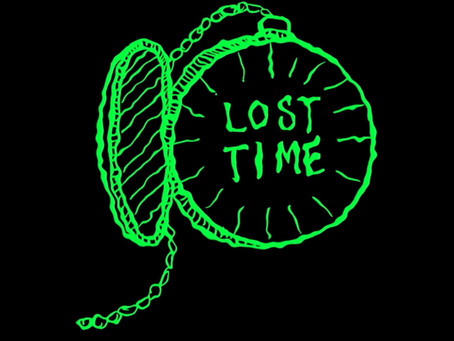 Lost Time - A Rationale