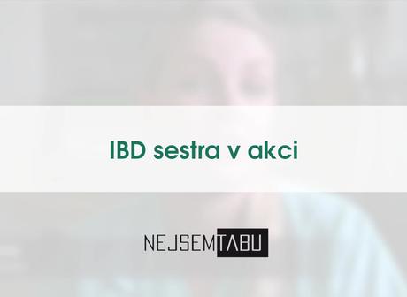 IBD sestra v akci - Zuzana Jankajová, DiS.