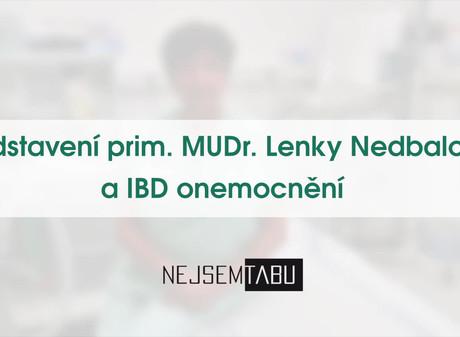 Představení prim. MUDr. Lenky Nedbalové a IBD onemocnění