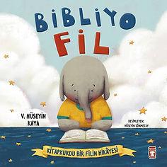 Bibliyo Fil - Resimli Çocuk Kitabı