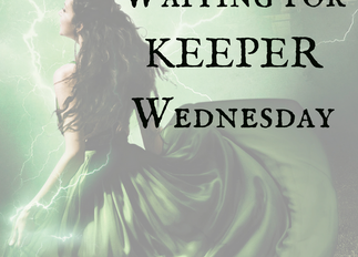 """""""Waiting for Keeper"""" Wednesday 