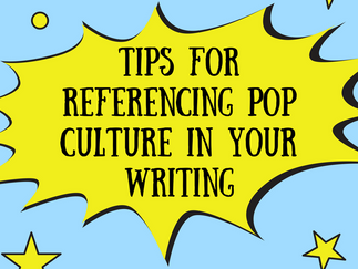 GUEST POST: To Reference Or Not To Reference? Tips for Referencing Pop Culture in Your Writing by Er