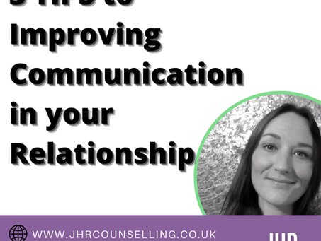 Relationship Counsellor Yorkshire - 3 Tips to improve communications