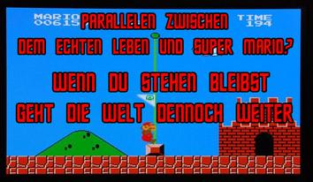 Paralelen zwischen dem echten Leben und Super Mario?