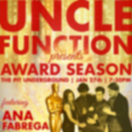 uncle function presents award season with ana fabrega