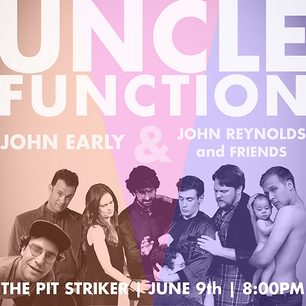 uncle function john eary john reynolds and friends