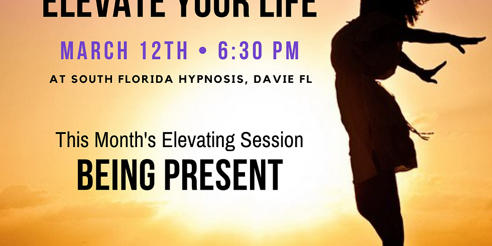 Being Present- Elevate Your Vibe, Elevate Your Life