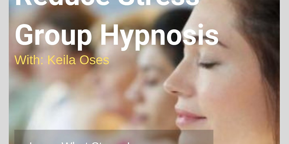 Reduce Stress Group Hypnosis