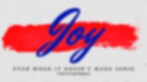 Joy- Even When It Doesn't Make Sense (Ph