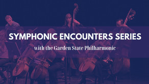 Symphonic Encounters with the Garden State Philharmonic