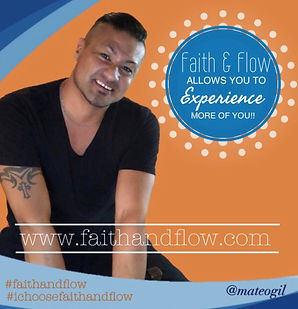 Matt Gil, Faith and Flow