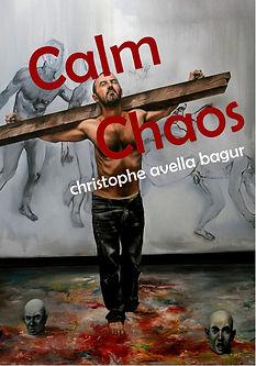 christophe avella bagur, Calm Chaos, last book 2017.