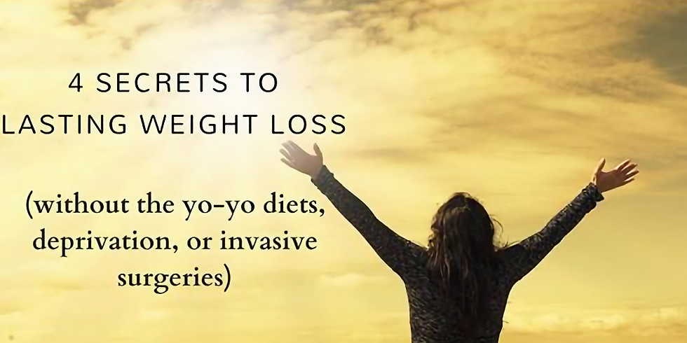 4 SECRETS TO LASTING WEIGHT LOSS FOR WOMEN (non-diet, mind-body-spirit)