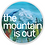 Thumbnail: The Mountain is Out sticker
