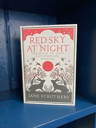 Red Sky at Night, The Book of Lost CountrysideWisdom
