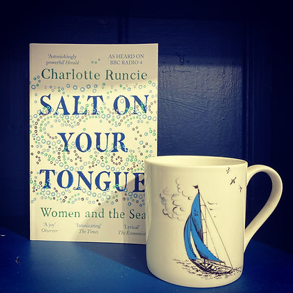 Salt on Your Tongue, Women and the Sea by Charlotte Runcie