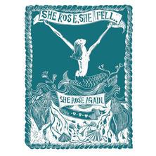 """""""She Rose, She Fell, She Rose Again"""""""