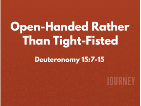 Open-Handed Rather Than Tight-Fisted