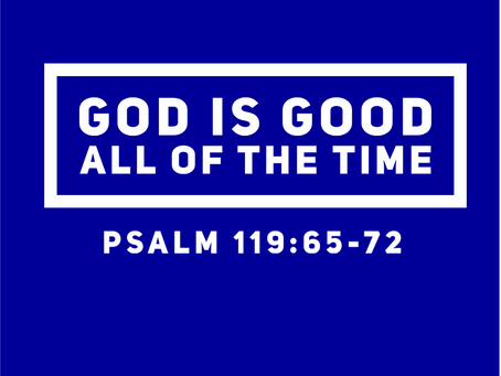 God is Good All of the Time