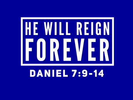 He Will Reign Forever
