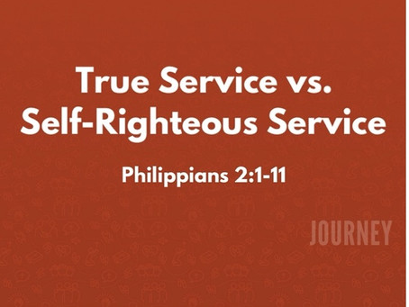 True Service vs. Self-Righteous Service