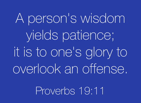 Wisdom and Patience Go Hand-in-Hand