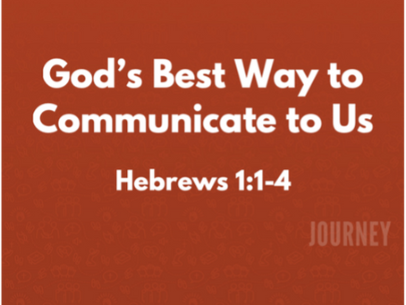 God's Best Way to Communicate to Us