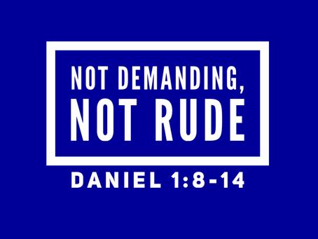Not Demanding, Not Rude