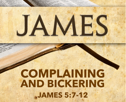 Complaining and Bickering