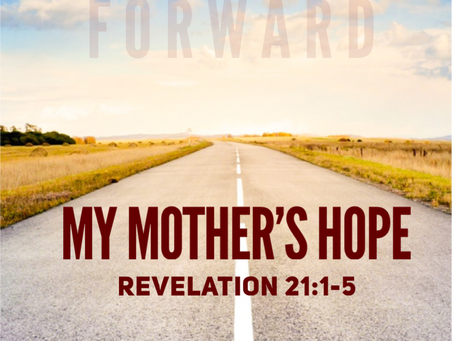 My Mother's Hope