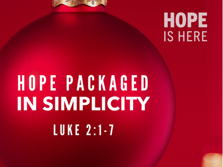 Hope Packaged in Simplicity