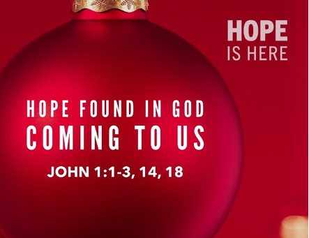 Hope Found in God Coming to Us