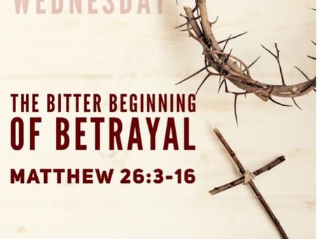 The Bitter Beginning of Betrayal