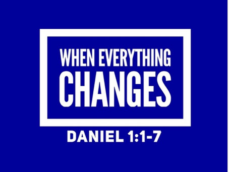 When Everything Changes
