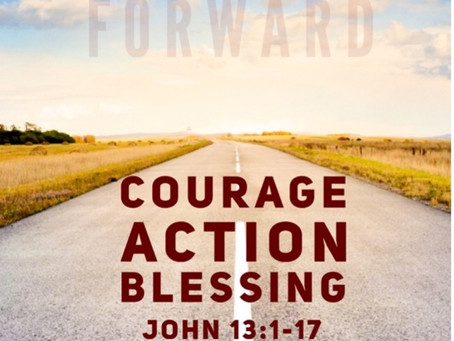 Courage, Action, Blessing