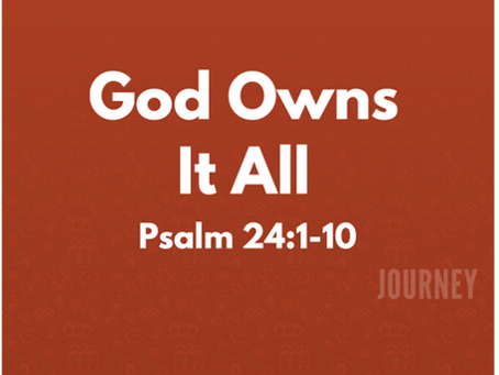 God Owns It All