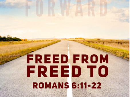 Freed From and Freed To
