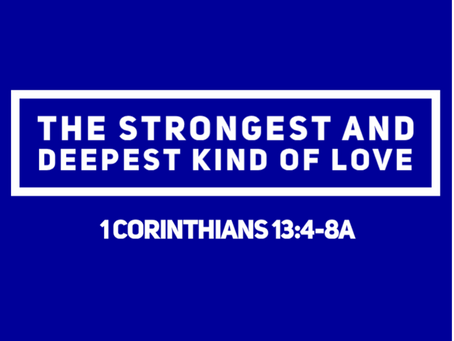 The Strongest and Deepest Kind of Love