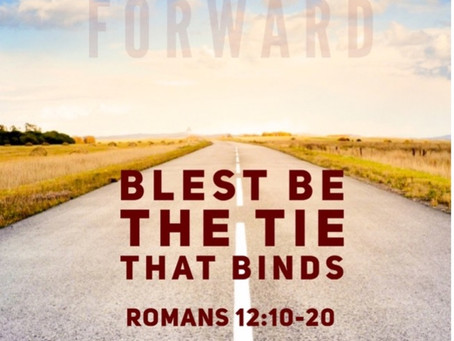 """""""Blest Be the Tie That Binds"""""""