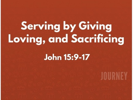Serving by Giving, Loving, and Sacrificing