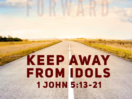 Keep Away from Idols