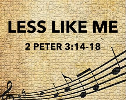 "Heart and Lyrics of ""Less Like Me"""