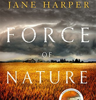 Review: FORCE OF NATURE, Jane Harper