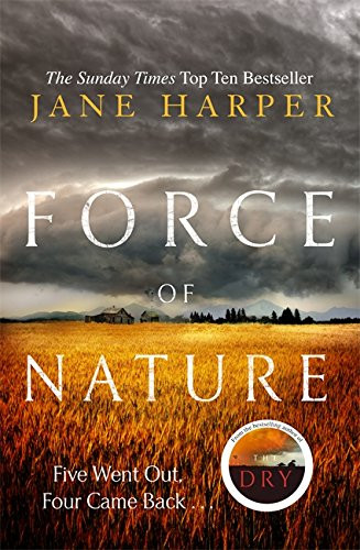 Force of Nature, by Jane Harper. Review by Barbara Copperthwaite