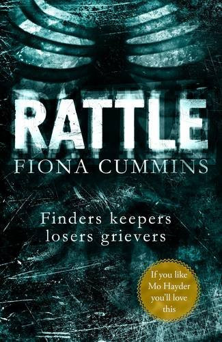 Rattle, by Fiona Cummins. Reviewed by Barbara Copperthwaite
