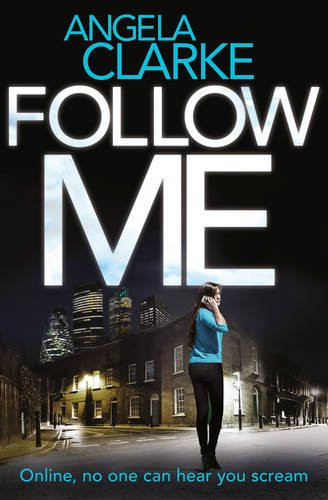 Follow Me, by Angela Clarke. Review by Barbara Copperthwaite