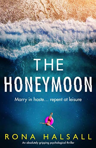 THE HONEYMOON, by Rona Halsall